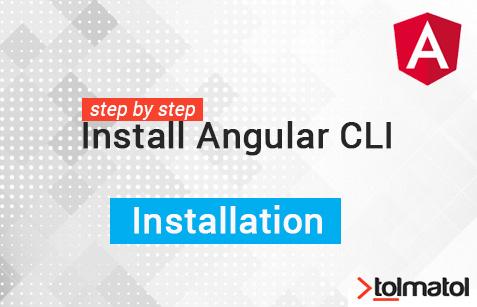 Angular Cli Install -tolmatol